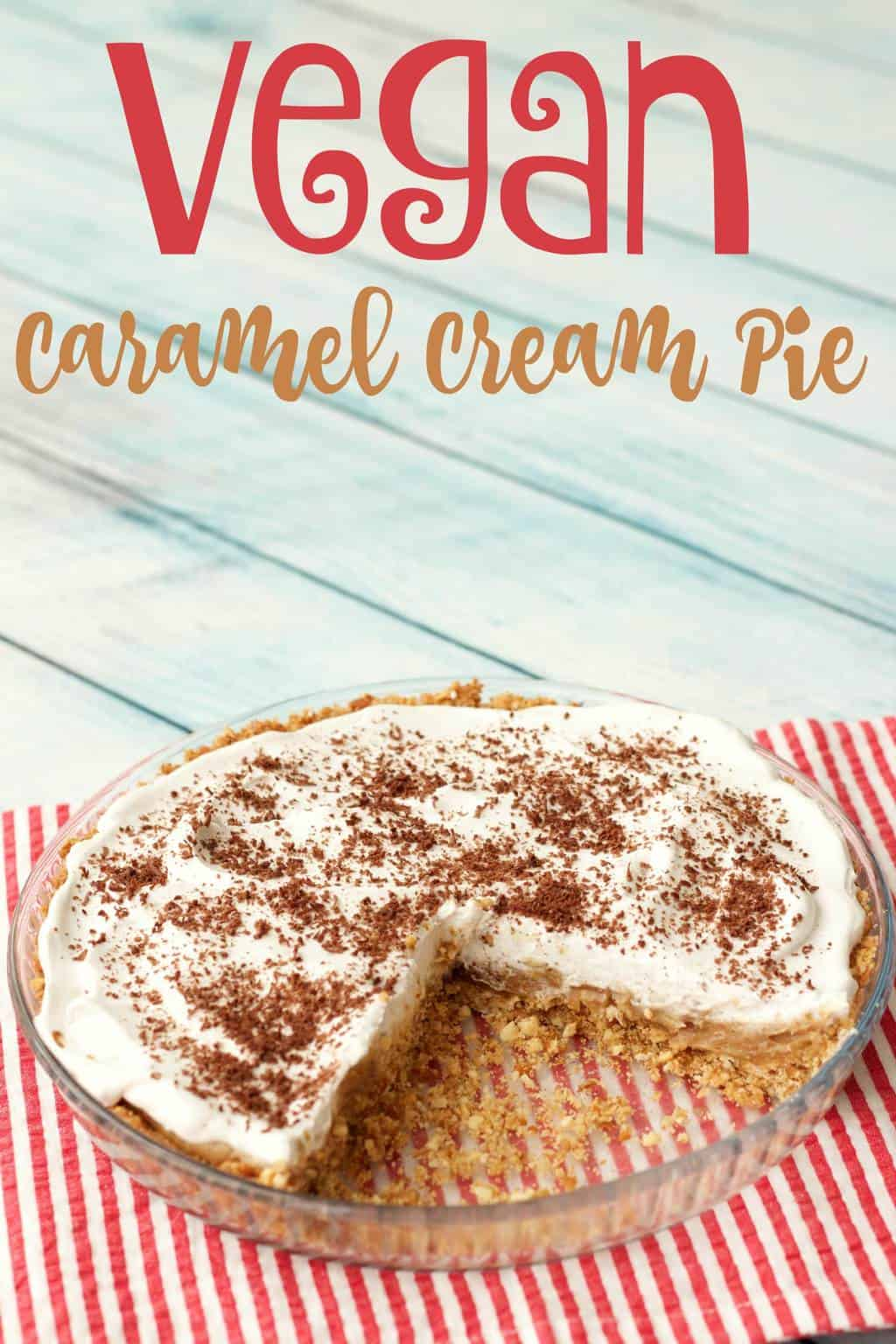 3-layer Vegan Caramel Cream Pie, a fabulous mix of salty and sweet with creamy and smooth layers on top of a salty pretzel crust. #vegan #lovingitvegan #dairy-free #vegandessert