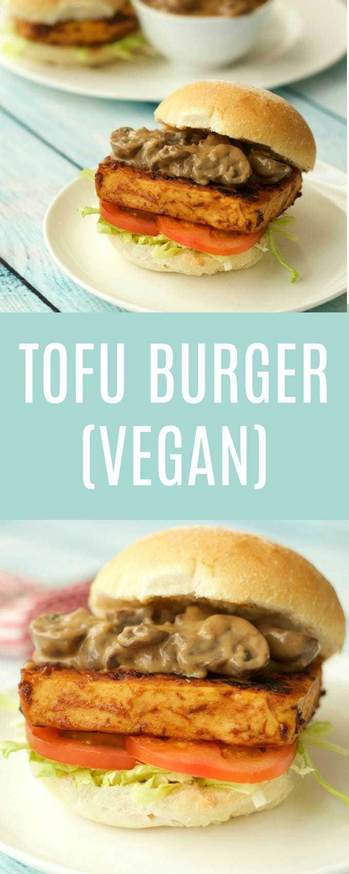 Delicious vegan tofu burger - baked and marinaded tofu topped with the richest creamiest mushroom sauce. Flavorful, savory and satisfying. | lovingitvegan.com