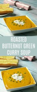 Roasted Butternut Green Curry Soup