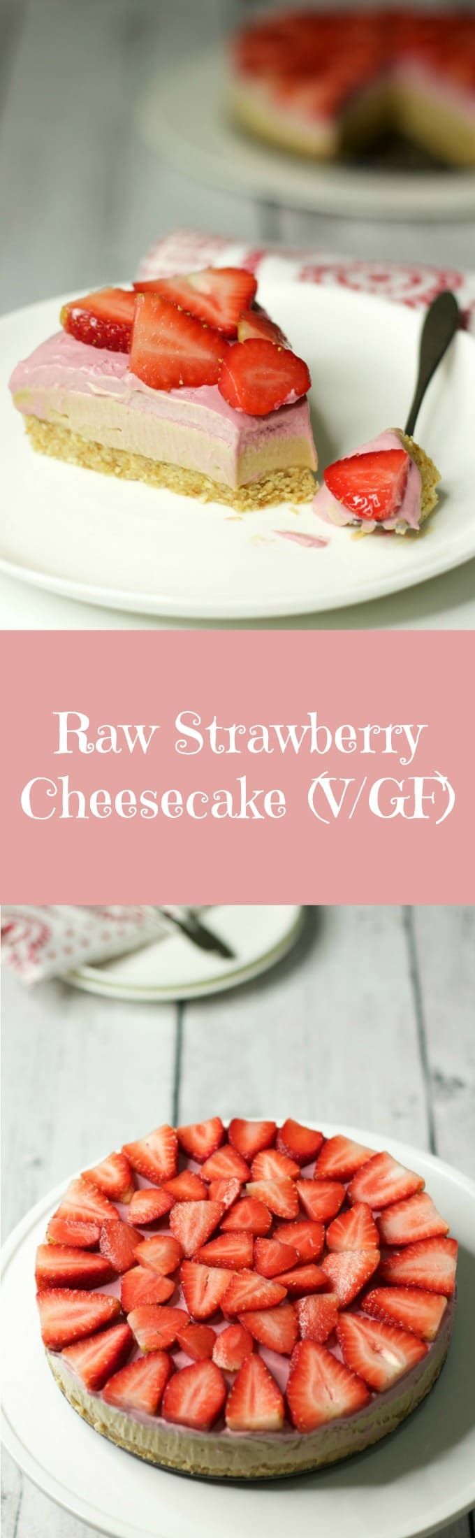 Raw Strawberry Cheesecake #vegan #rawvegan #dairy-free #gluten-free