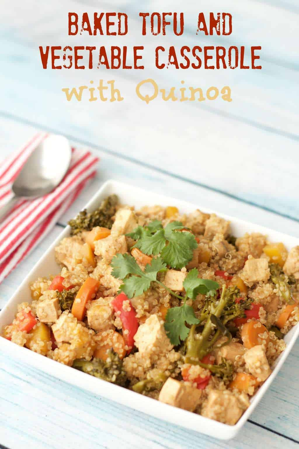 Baked Tofu and Vegetable Casserole with Quinoa #vegan #lovingitvegan #glutenfree #entree #dinner
