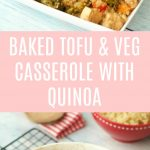Baked Tofu and Vegetable Casserole