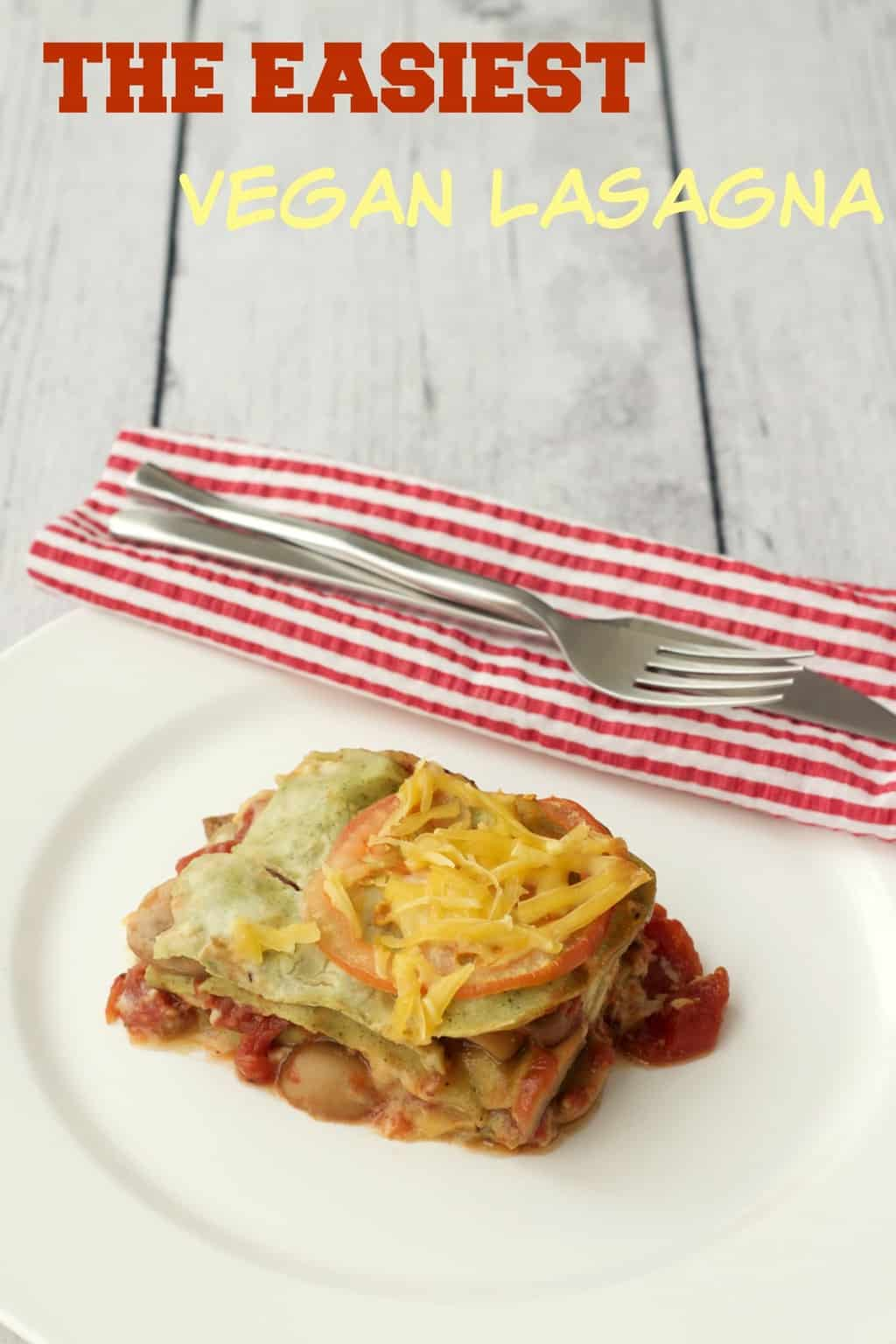 The Easiest Vegan Lasagna #vegan #lovingitvegan #lasagna #entree #dairyfree