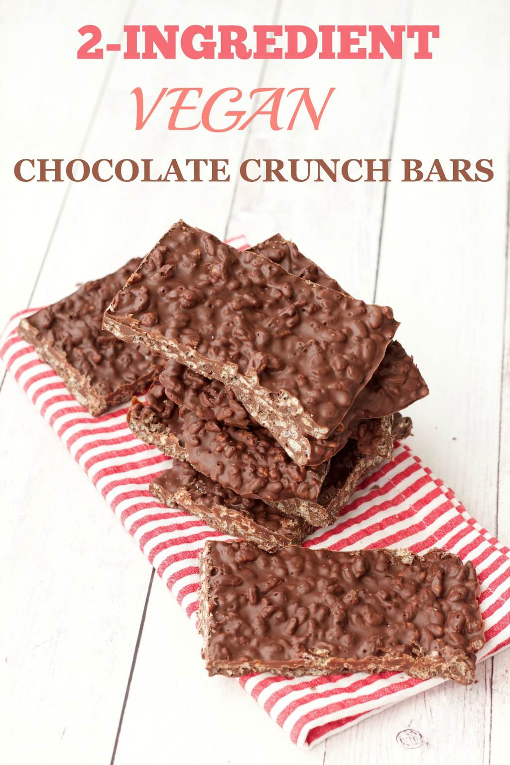 2-Ingredient Vegan Chocolate Crunch Bars #vegan #lovingitvegan #chocolatecrunchbars #chocolate #dairyfree #dessert