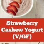 Strawberry Cashew Yogurt