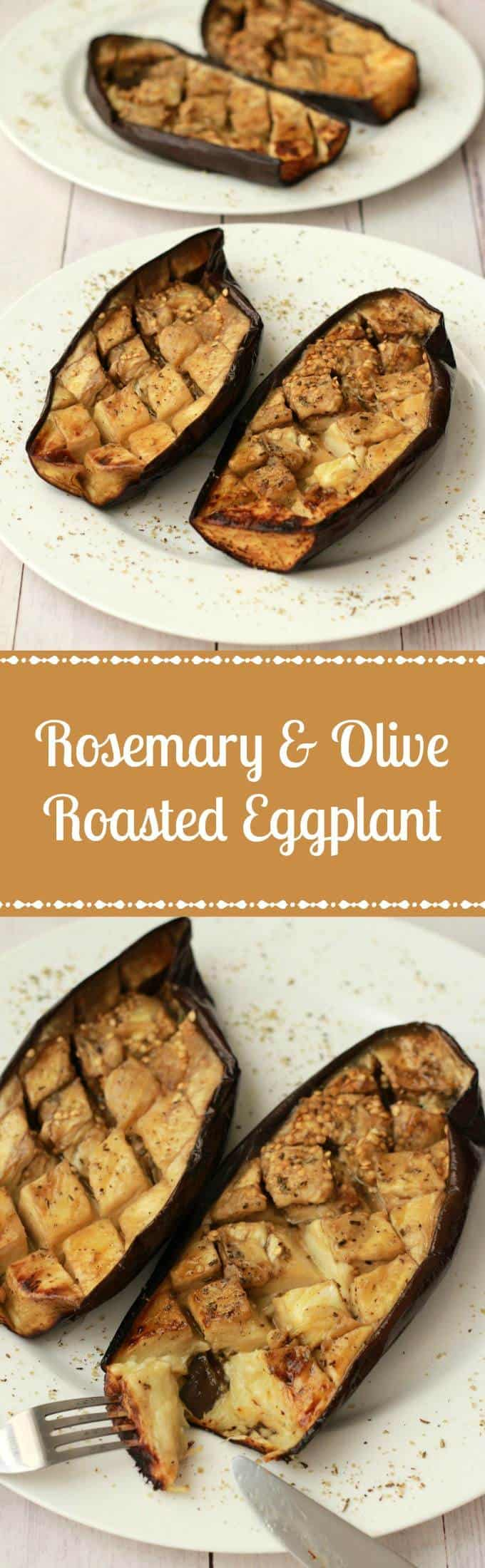 Rosemary and Olive Oil Roasted Eggplant #vegan #lovingitvegan #appetizer #sides #eggplant #glutenfree