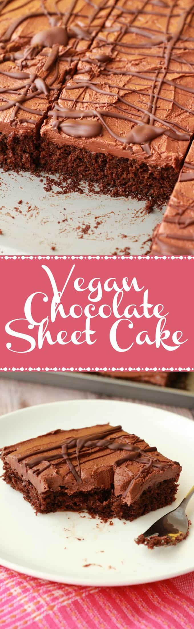 Chocolate Sheet Cake with Chocolate Fudge Frosting - Loving It Vegan