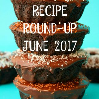 Recipe Round-Up June 2017