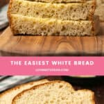 The Easiest White Bread